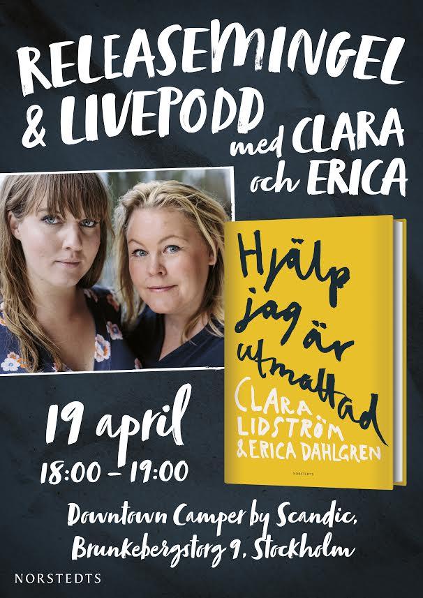 Inbjudan till boksläpp och livepodd i Stockholm för boken Hjälp jag är utmattad med Clara och Erica.